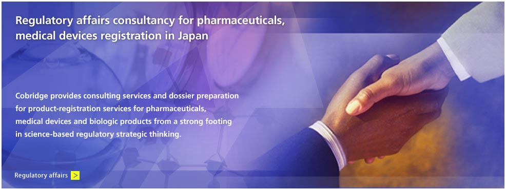 Regulatory affairs consultancy for pharmaceuticals, medical devices registration in Japan.